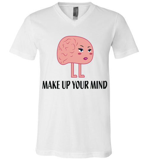 Make Up Your Mind V-Neck T-Shirt - Marvel Hairs