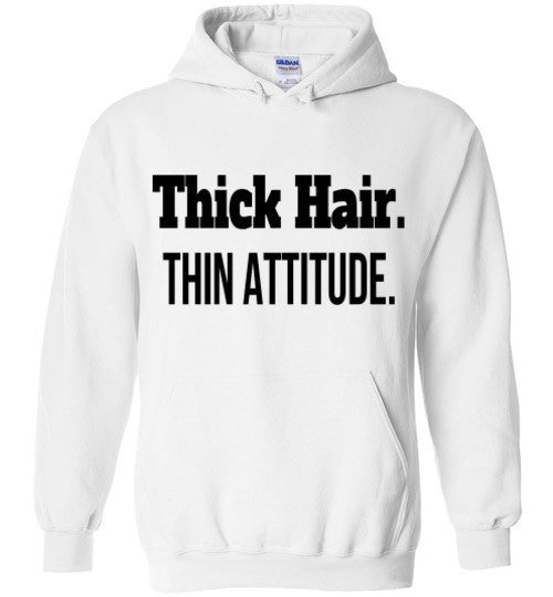 Thick Hair, Thin Attitude Hoodie - Marvel Hairs
