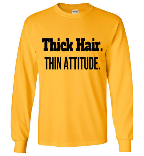 Thick Hair, Thin Attitude Long Sleeve T-Shirt - Marvel Hairs