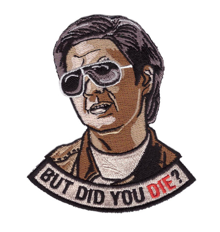 But Did you Die Hangover Morale Gear Rucking Tactical Patch