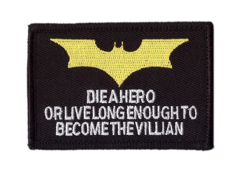 Die A Hero or Become Villain Tactical Patch