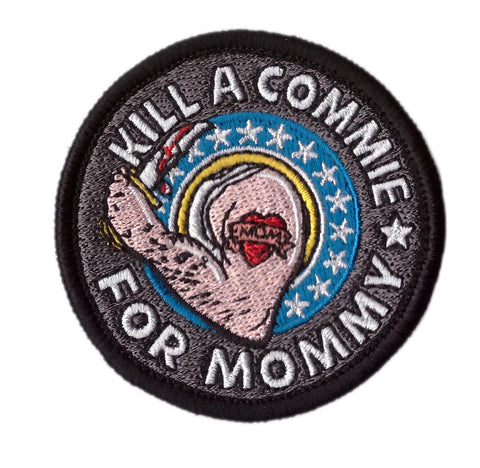Kill Commie For Mommy Tactical Patch