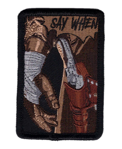 Tombstone - Say When Tactical Patch