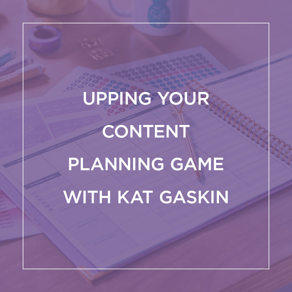 Upping your Content Planning Game with Kat Gaskin