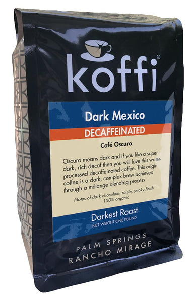 Decaf Dark Mexico