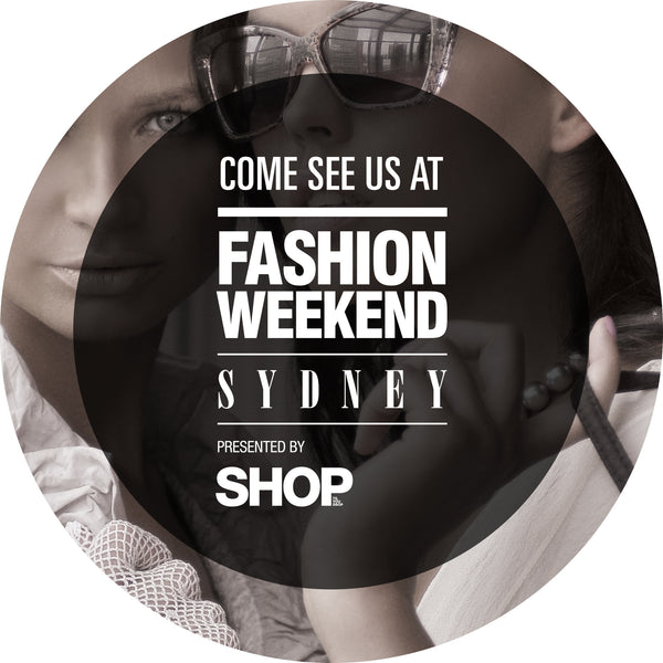 Come and join us at Fashion Weekend Sydney 2016!