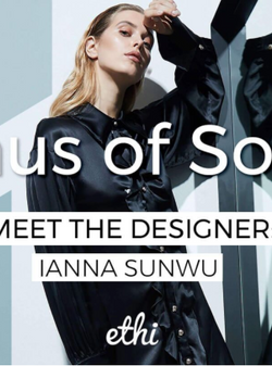 ETHI - Meet The Designer: IANNA SUNWU | HAUS OF SONG