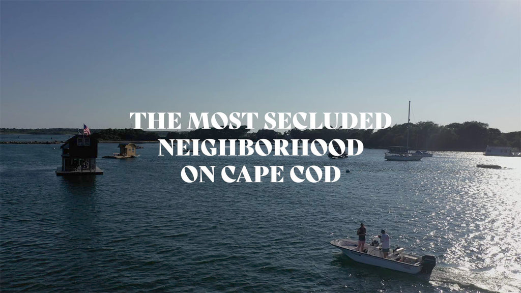 The Most Secluded Neighborhood on Cape Cod