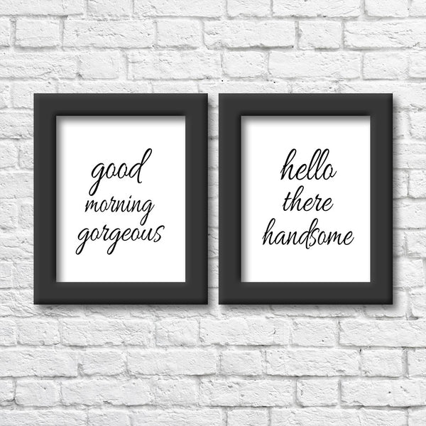 Good Morning Gorgeous/Hello There Handsome Art Print Pack  Blue Orchid Designs