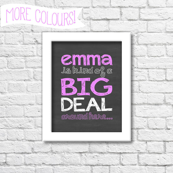 'Kind Of A Big Deal' Chalkboard Art Print  Blue Orchid Designs