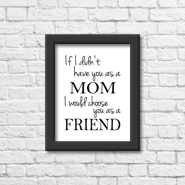 Mom is my Friend Art Print  Blue Orchid Designs