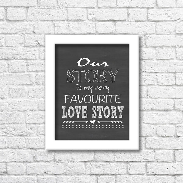 Favourite Love Story Chalkboard Art Print  Blue Orchid Designs