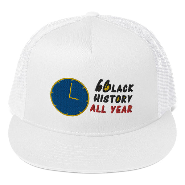 Black History All Year Trucker Hat