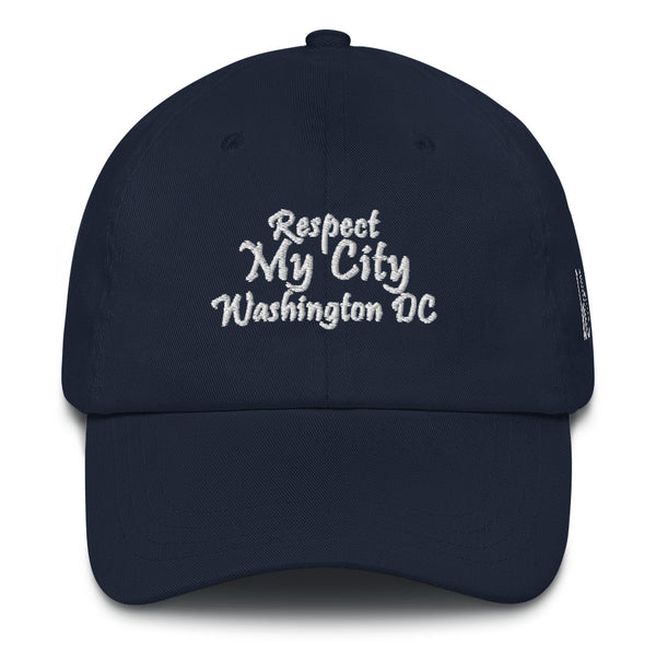 Respect My City Washington DC Dad Hat