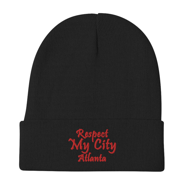 Respect My City Atlanta Embroidered Beanie