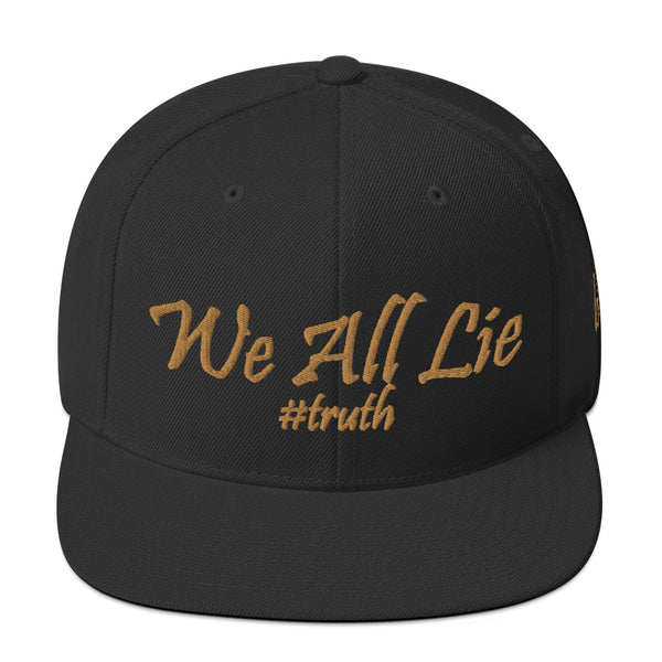 We All Lie #Truth Snapback Hat