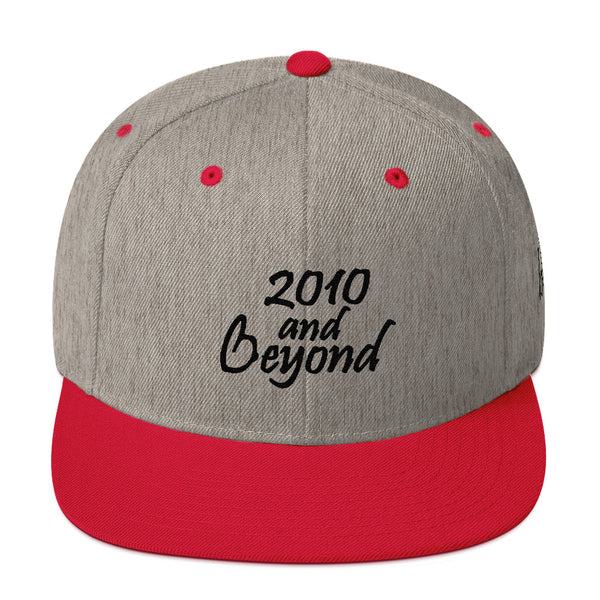 2010 And Beyond Snapback Hat