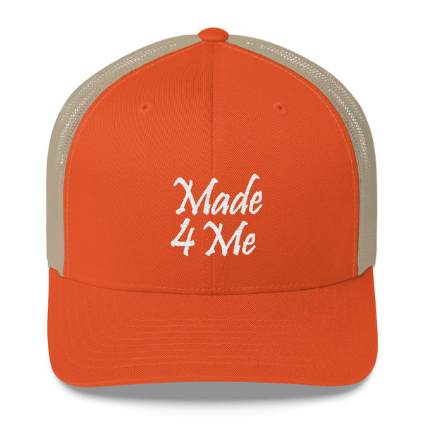 Made 4 Me Trucker Hat