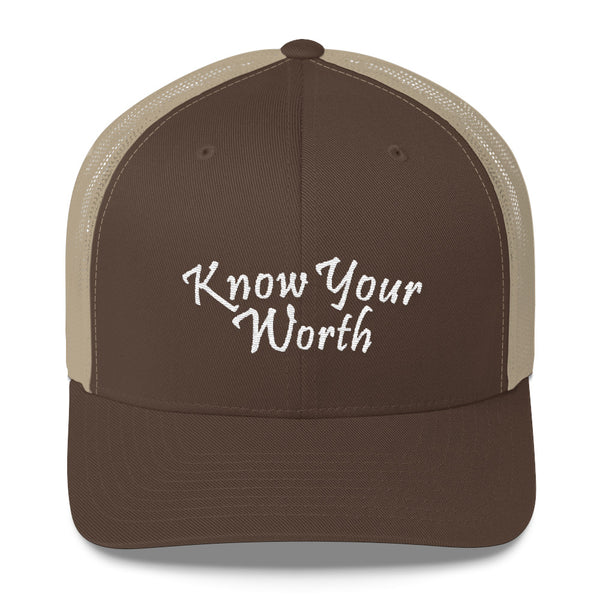 Know Your Worth Trucker Hat
