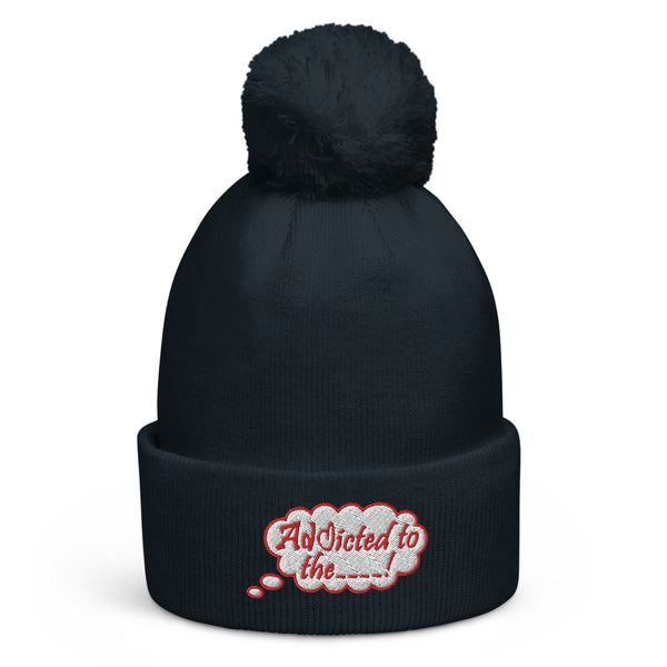 Addicted Pom Pom Beanie
