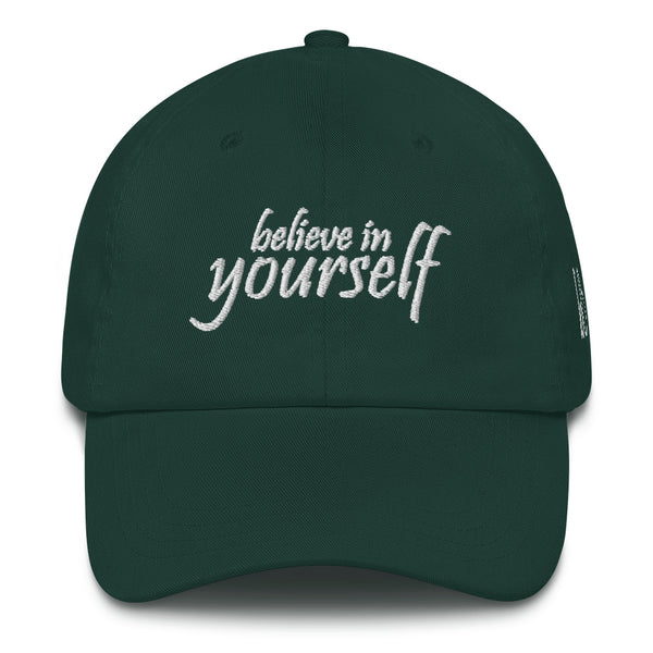 Believe In Yourself Dad Hat