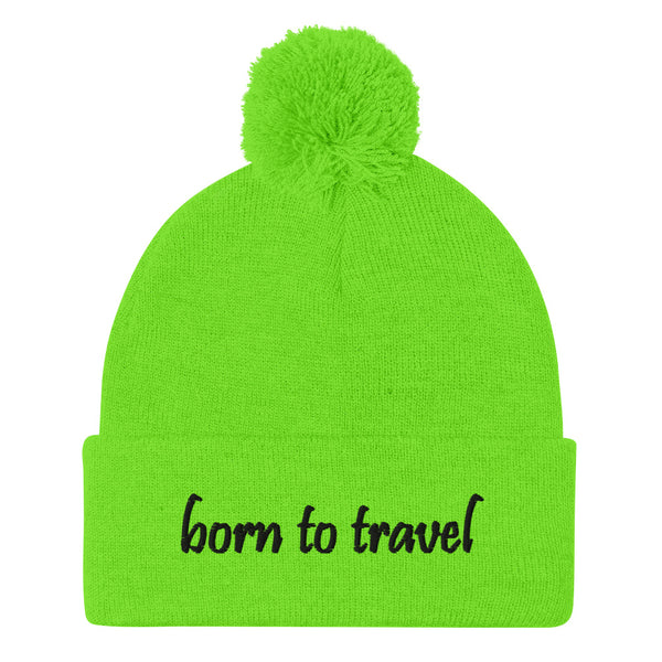 Born To Travel Pom-Pom Beanie