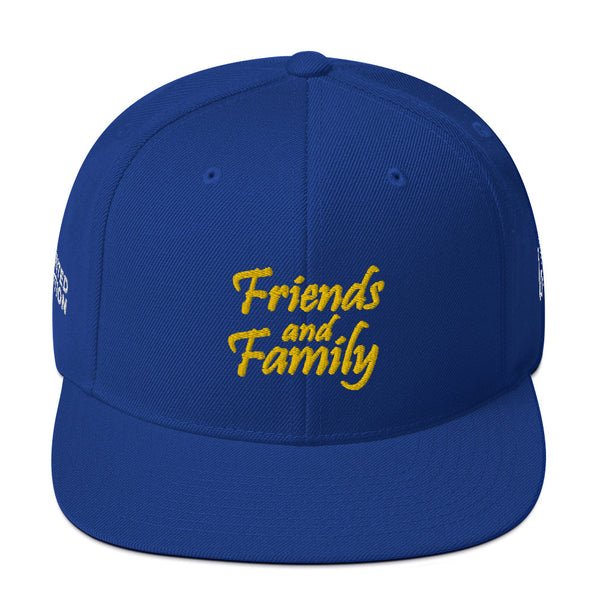 Friends And Family Limited Edition Snapback Hat