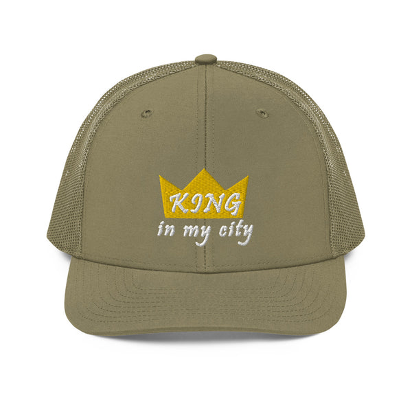 King In My City Trucker Hat