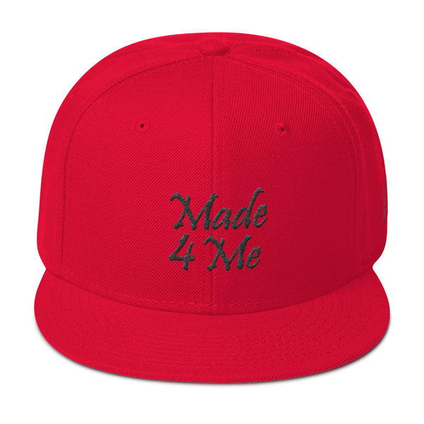Made 4 Me Snapback Hat