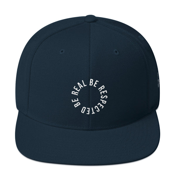 Be Real Be Respected Snapback Hat