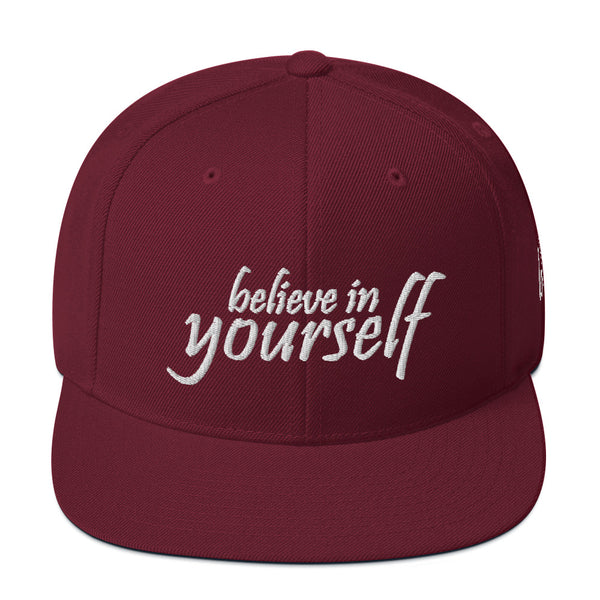 Believe In Yourself Snapback Hat