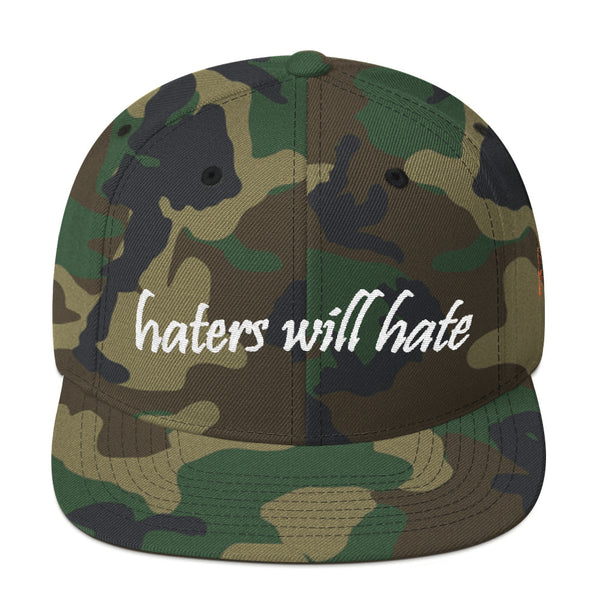 Haters Will Hate Snapback Hat
