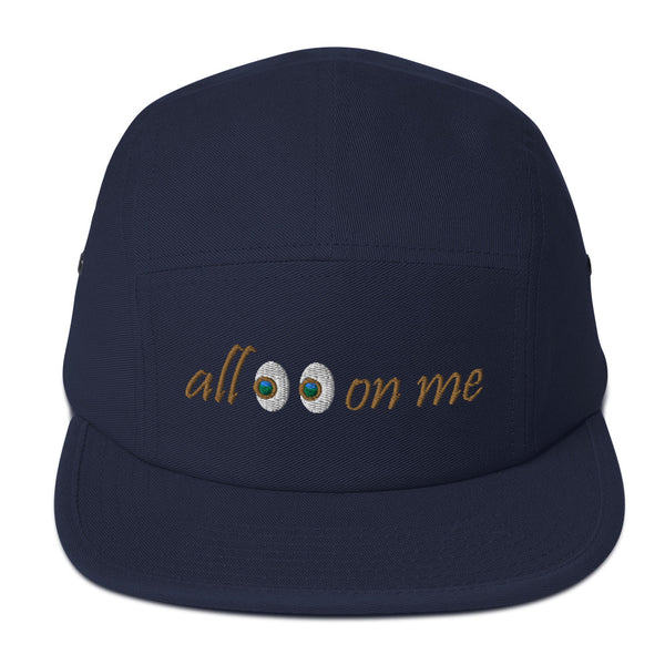 All Eyes On Me 5 Panel Hat