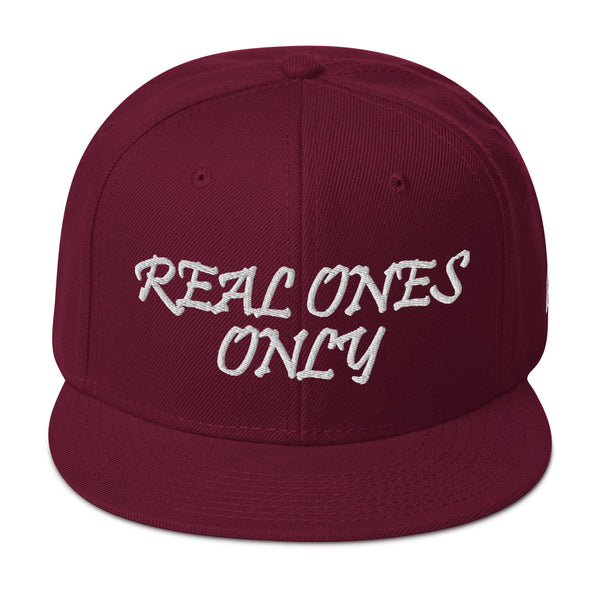 Real Ones Only Snapback Hat