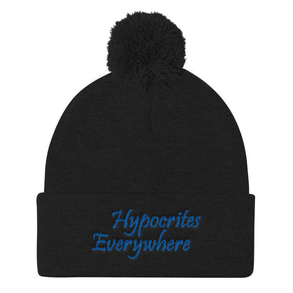 Hypocrites Everywhere Pom Pom Knit Beanie