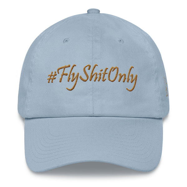#FlyShitOnly Dad Hat
