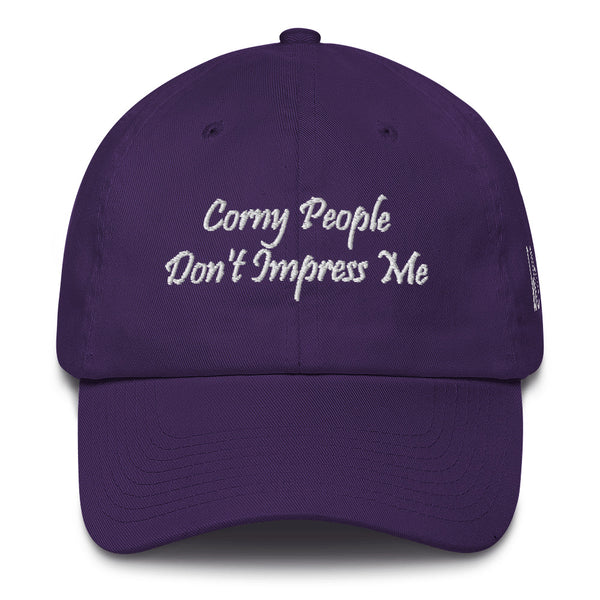 Corny People Don't Impress Me Cotton Dad Hat
