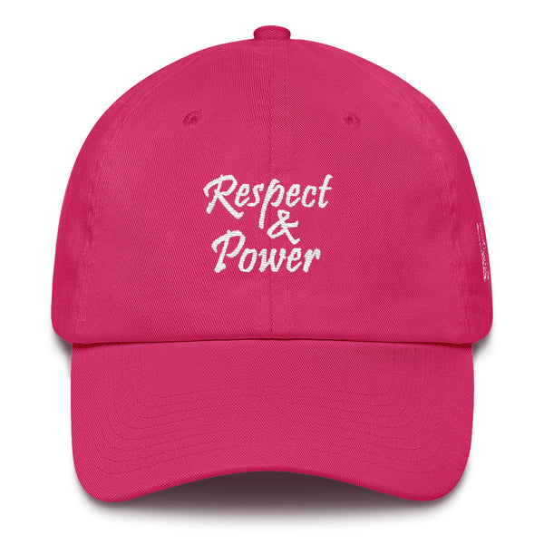 Respect & Power Cotton Dad Hat