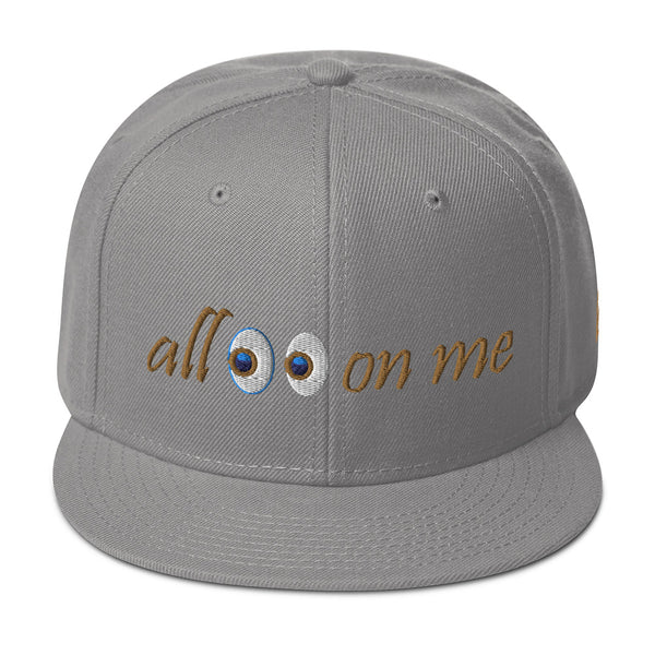 All Eyes On Me Snapback Hat