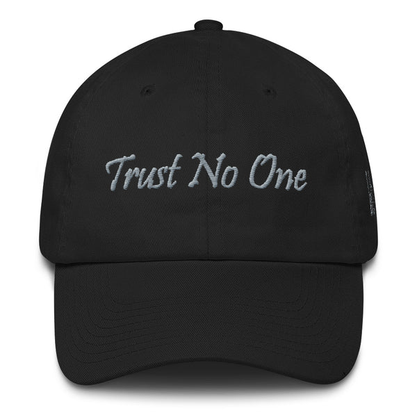 Trust No One Cotton Dad Hat