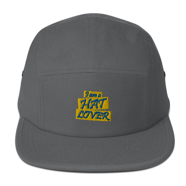 I Am A Hat Lover 5 Panel Hat