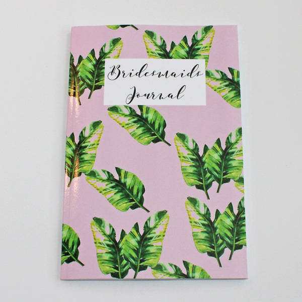 Bridesmaids Journal - Palm Leave