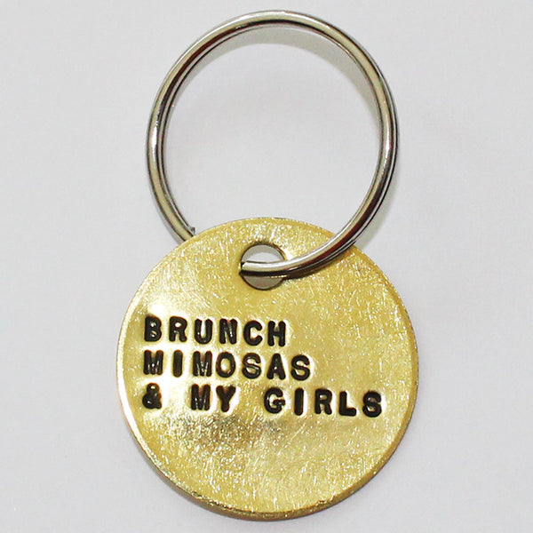 Key Chain - BRUNCH, MIMOSAS & MY GIRLS