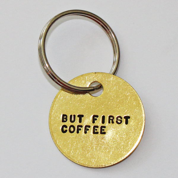 Key Chain - BUT FIRST COFFEE