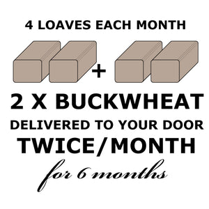 BREAD CLUB - 2 Rye-less Rye Buckwheat Loaves TWICE a month for 6 months