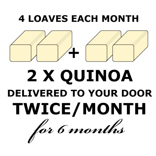BREAD CLUB - 2 Quinoa Loaves TWICE a month for 6 months