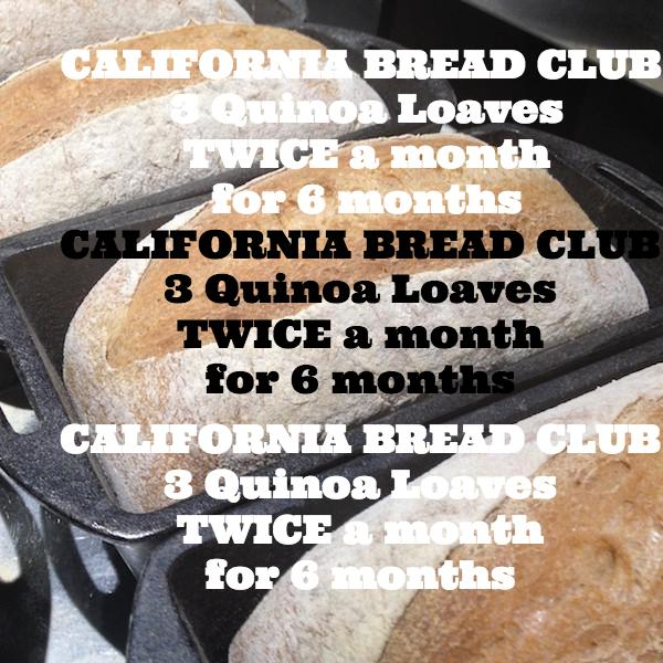 CALIFORNIA BREAD CLUB - 3 Quinoa Loaves TWICE a month for 6 months