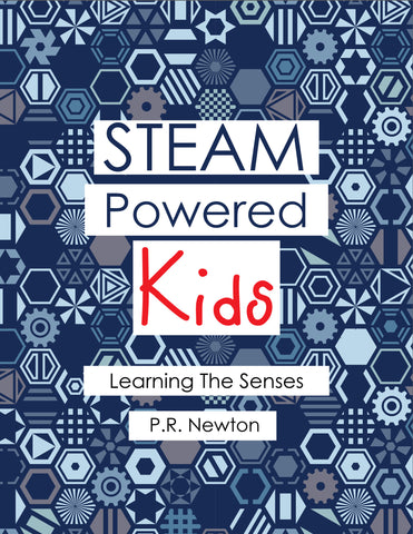 STEAM Powered Kids Learning The Senses
