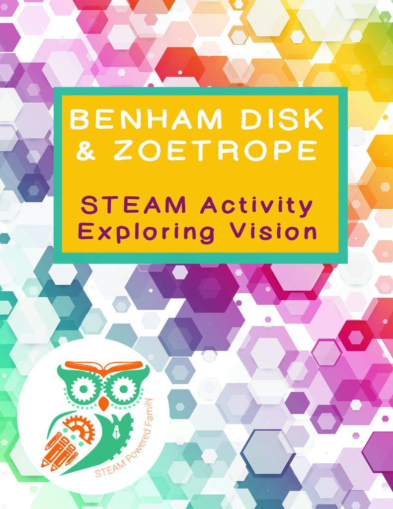 Benham Disk and Zoetrope - STEAM Activity Exploring Vision