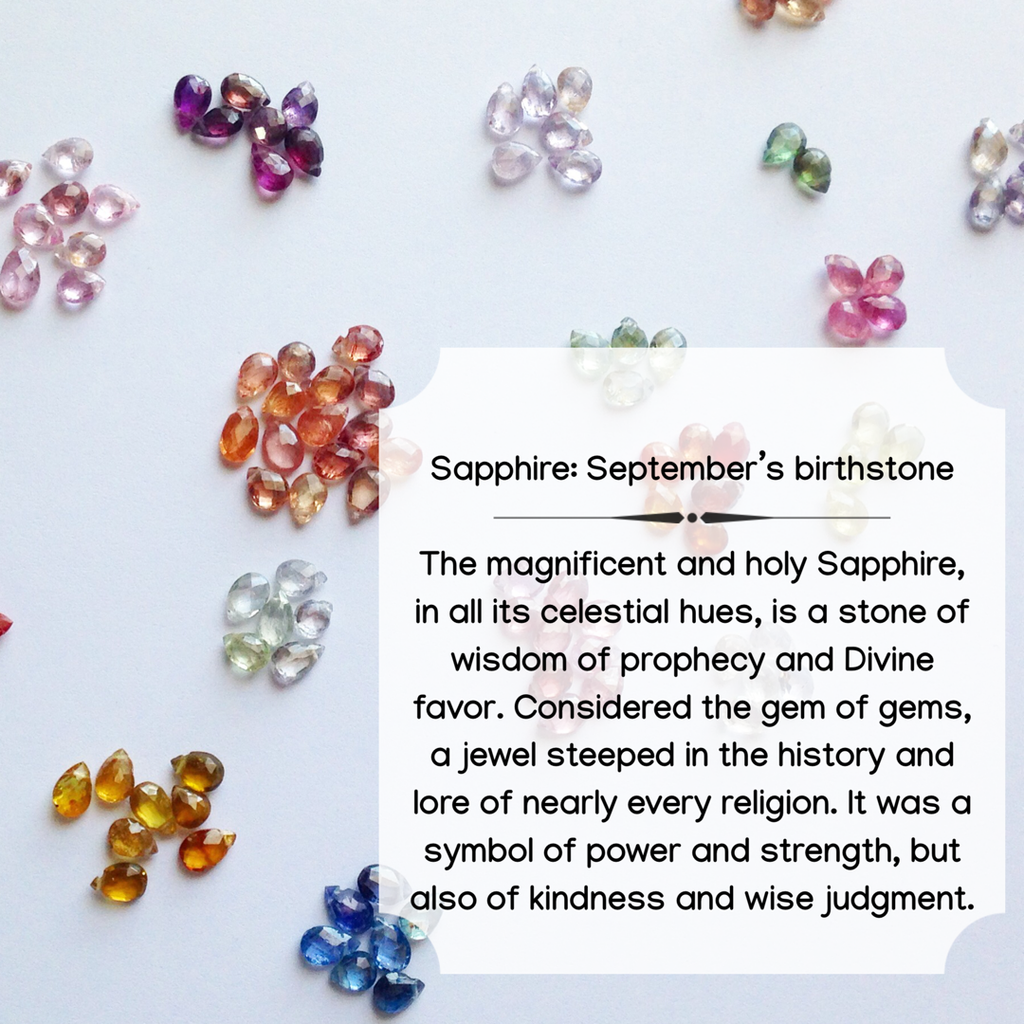 Sapphire : A few little known facts about September's birthstone.